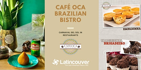 Carnaval del Sol in Restaurants - CAFÉ OCA BRAZILIAN BISTRO tickets