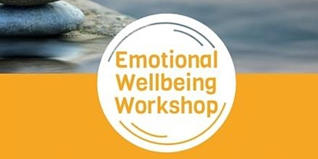 Emotional Wellbeing Workshop: A Moment to Check In With Yourself tickets