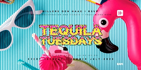 Tequila Tuesdays #200 Celebration -Millers Club Den Haag tickets
