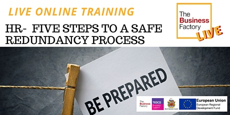 LIVE ONLINE– HR – 5 Steps to a Safe Redundancy Process tickets