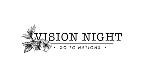 Go To Nations :: Vision Night :: tickets