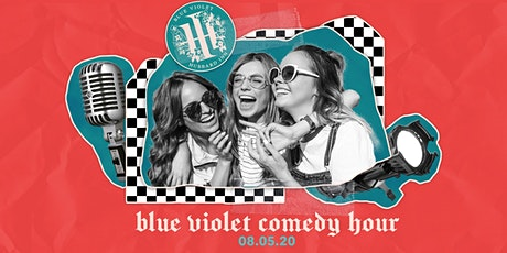 Blue Violet Comedy Hour! tickets