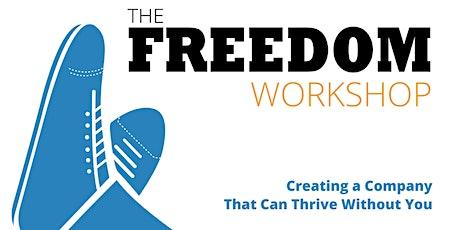 Freedom Workshop - Business Advisor Roundtable tickets