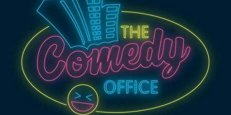 BACK WITH A BANG!! - THE COMEDY OFFICE!! tickets