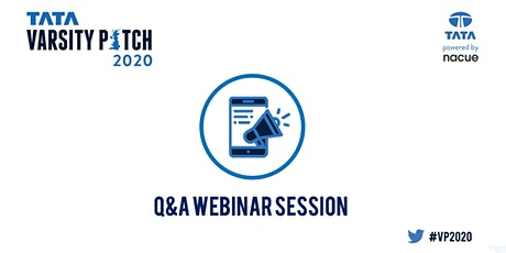 Q&A Webinar Session | Tata Varsity Pitch 2020 tickets
