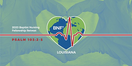 Baptist Nursing Fellowship Retreat 2020 tickets