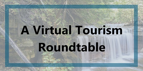 Tourism Virtual Roundtable tickets
