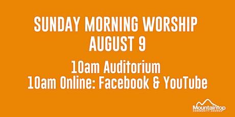 Mountaintop Church | Sunday Worship | August 9 | 10AM tickets