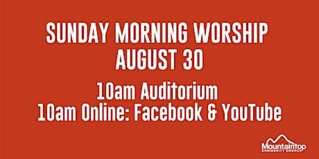 Mountaintop Church | Sunday Worship | August 30 | 10AM tickets