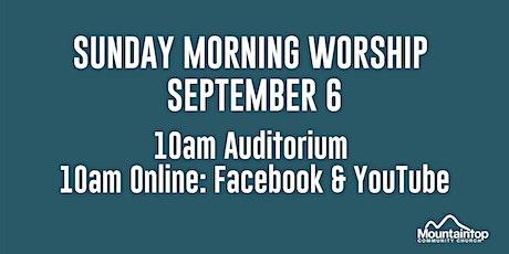 Mountaintop Church | Sunday Worship | September 6 | 10AM tickets