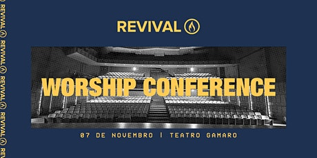 REVIVAL CONFERENCE | WORSHIP ingressos