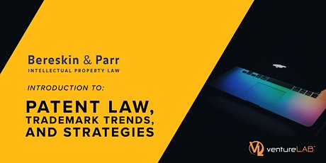 Patent Law, Trademark Trends & Strategies with Bereskin & Parr tickets