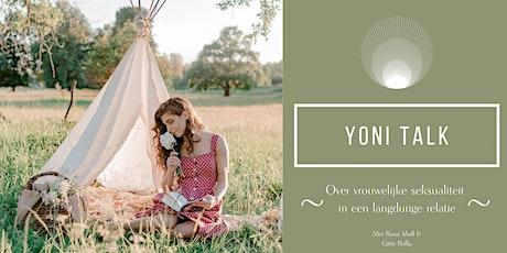 Yoni Talk- Vrouwelijke seksualiteit  in een langdurige relatie tickets