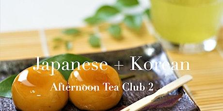 Japanese + Korean Afternoon Tea Club 2 tickets