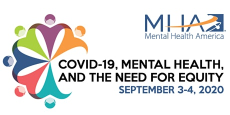 MHA's Annual Conference: COVID-19, Mental Health, and the Need for Equity tickets