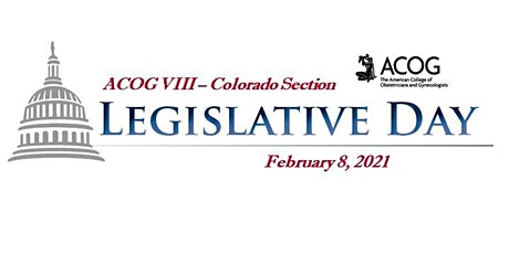 ACOG Colorado Section Legislative Day 2021 tickets