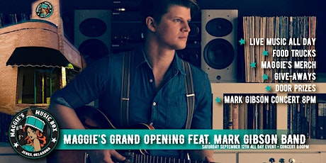 Maggie's Grand Opening feat. Mark Gibson Band tickets