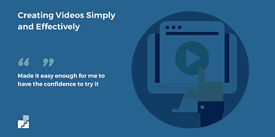 Creating Your Own Videos Simply and Effectively August 2020