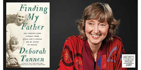P&P Live! Deborah Tannen | FINDING MY FATHER with Susan Stamberg tickets