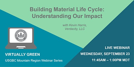 Building Material Life Cycle: Understanding Our Impact tickets