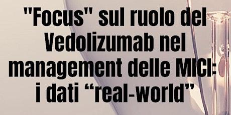 Focus sul ruolo del Vedolizumab nel management delle MICI biglietti