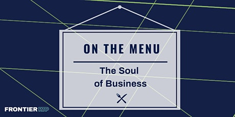 On the Menu: {The Soul of Business} tickets