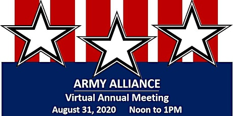 Army Alliance Virtual Annual Meeting, August 31, 2020 tickets