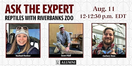 Ask the Expert: Reptiles with Riverbanks Zoo tickets