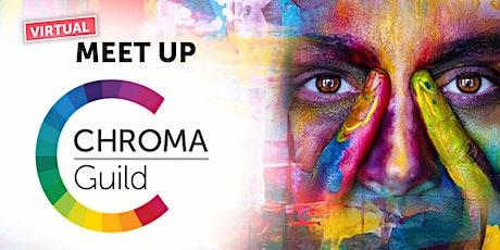 Chroma Guild Meet Up tickets