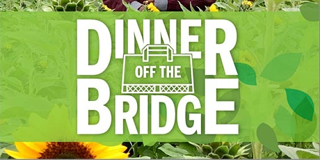 Dinner Off The Bridge tickets