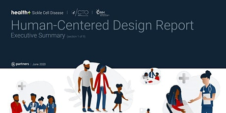 Health+ Sickle Cell Disease: Human-Centered Design Report Webinar tickets