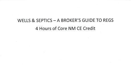 Wells & Septics - A Broker's Guide To Regs - 4 NM Core Education Zoom Class biglietti