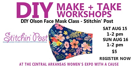 DIY Olson Face Mask Class at the Central Arkansas Women's Expo tickets