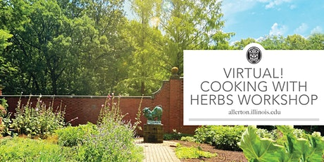 Virtual! Cooking with Herbs Workshop tickets