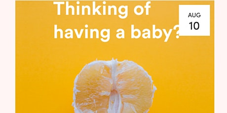 The Naked Questions Series 1: Thinking of getting pregnant during COVID-19? tickets