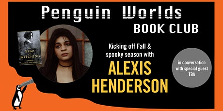 Penguin Worlds Book Club: The Year of the Witching by Alexis Henderson tickets