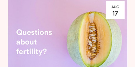 The Naked Questions Series 2: Wondering about fertility in COVID-19? tickets