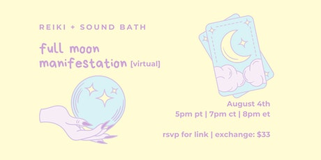 Full Moon Manifestation Reiki Sound Bath tickets