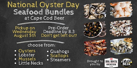 National Oyster Day SEAFOOD BUNDLES at Cape Cod Beer tickets