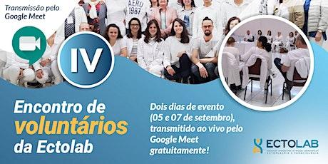 IV Encontro de Voluntários da Ectolab: transmissão online entradas