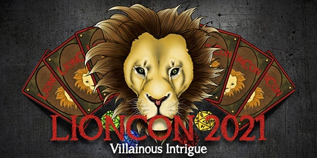 LionCon 2021: Villainous Intrigue tickets