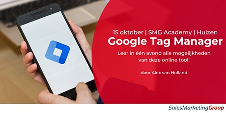 SMG Academy | Google Tag Manager | 15 oktober 2020 tickets