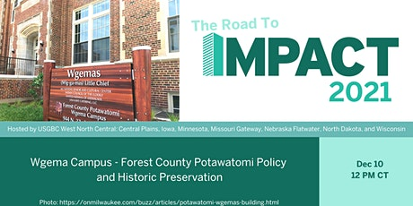 Road to IMPACT - Wgema Campus, Policy and Historic Preservation tickets
