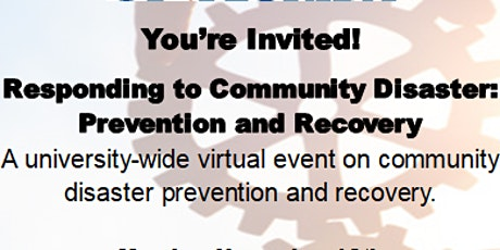 Responding to Community Disaster: Prevention and Recovery tickets