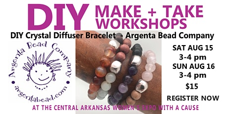 DIY Crystal Diffuser Bracelet  Class  at the Central Arkansas Women's Expo tickets