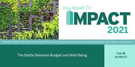 Road to IMPACT - The Battle Between Budget and Well-Being tickets