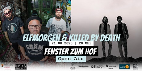 Fenster zum Hof (Open Air) - Elfmorgen & Killed By Death Tickets