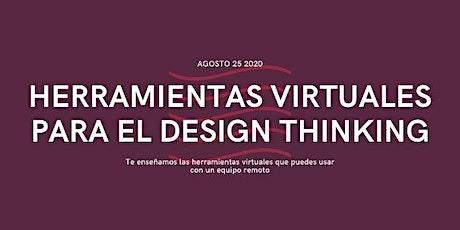 Herramientas Virtuales para el Design Thinking entradas