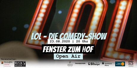 Fenster zum Hof (Open Air) - LOL - Die Comedy-Show Tickets