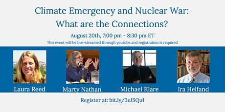 Climate Emergency and  Nuclear War: What are the Connections? tickets